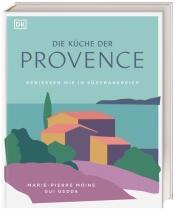 Marie-Pierre Moine, Gui Gedda: Die Küche der Provence