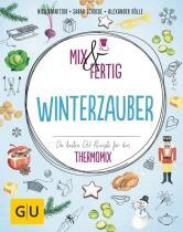 Nico Stanitzok / Sarah Schocke / Alexander Dölle: Mix & fertig Winterzauber
