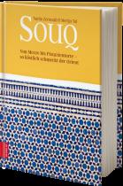 Nadia Zerouali und Merijn Tol: Souq - Von Mezze bis Pistazientorte