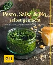 Kintrup Martin: Pesto, Salsa & Co. selbst gemacht