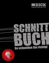 Dick Schnittbuch: So schneiden Sie richtig