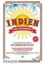 Pant Pushpesh: Indien. Das Kochbuch: Die Bibel der indischen Küche