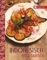 Jenny Susanti, Andreas Wemheue: Indonesisch vegetarisch