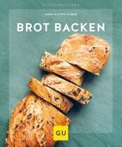 Anne-Katrin Weber: Brot backen