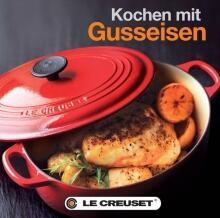 Le Creuset Kochbuch Kochen mit Gusseisen