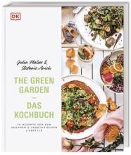 Julia Platzer, Stefanie Anich: The Green Garden – Das Kochbuch