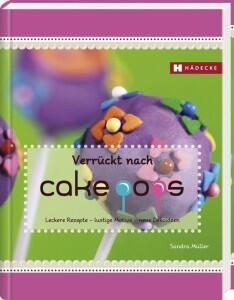 Sandra Müller: Verrückt nach Cakepops