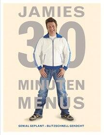 Jamie Oliver: Jamies 30-Minuten-Menüs