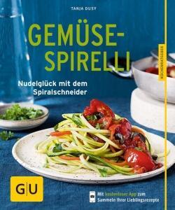 Dusy Tanja: Gemüse-Spirelli