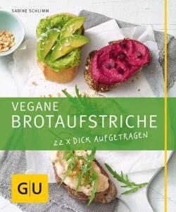 Schlimm Sabine: Vegane Brotaufstriche