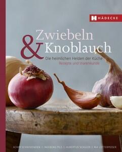Schwekendiek A., Pils I., Schüler H., Lottermoser R.: Zwiebel & Knoblauch