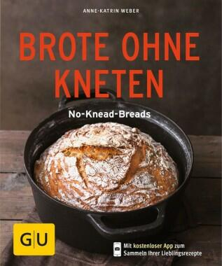 Weber Anne-Katrin: Brote ohne Kneten