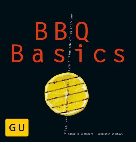 Schinharl,Cornelia, Dickhaut Sebastian: BBQ Basics