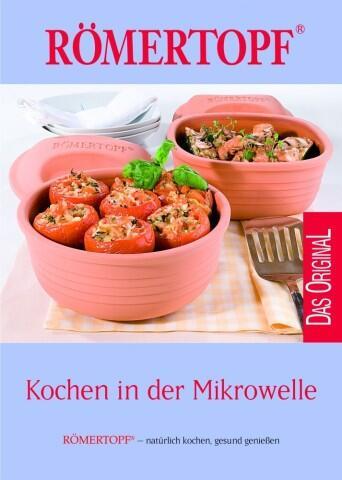 Kochbuch Römertopf - Kochen in der Mikrowelle