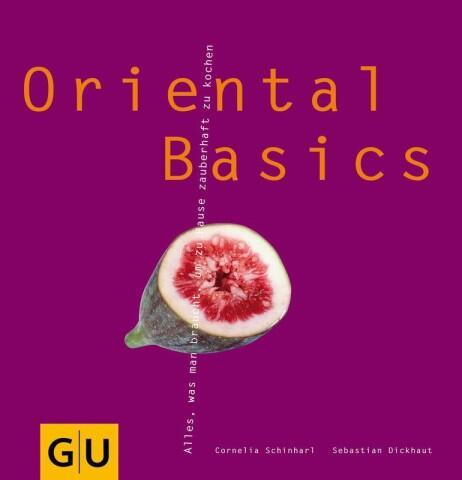 Schinharl Cornelia, Dickhaut Sebastian: Oriental Basics