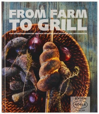 Rösle Grillbuch From Farm to Grill