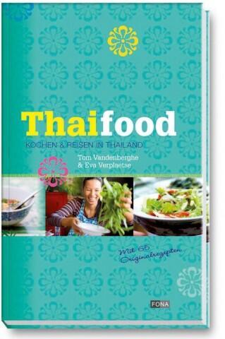 Vandenberghe T., Verplaetse E. :Thaifood