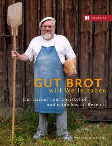 Günther Weber, Dieter Ott, Kurt-Michael Westermann, Ria Lottermoser: Gut Brot will Weile haben