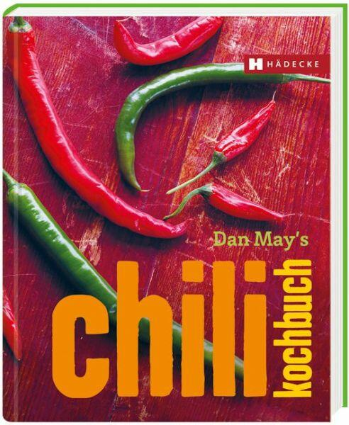 Dan May′s Chili Kochbuch