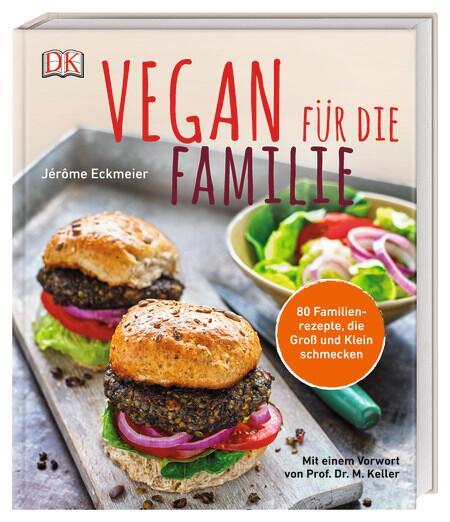 Eckmeier Jerome: Vegan für die Familie