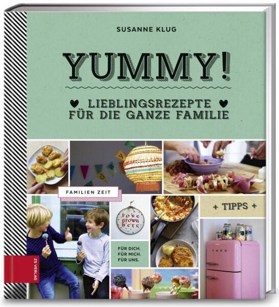 Klug Susanne: Yummy – Lieblingsrezepte für die ganze Familie