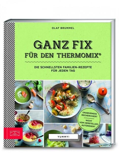 Brummel Olaf: Yummy! Ganz fix für den Thermomix®