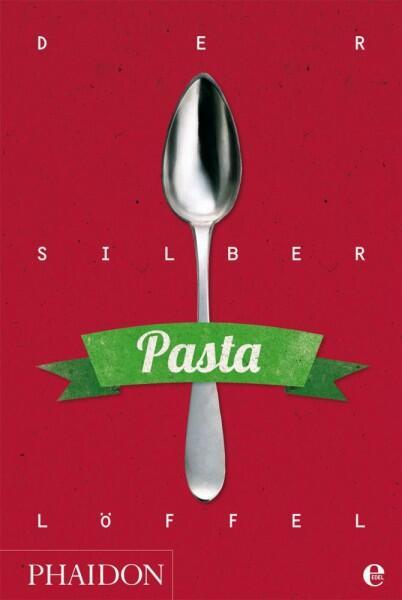 Der Silberlöffel- Pasta