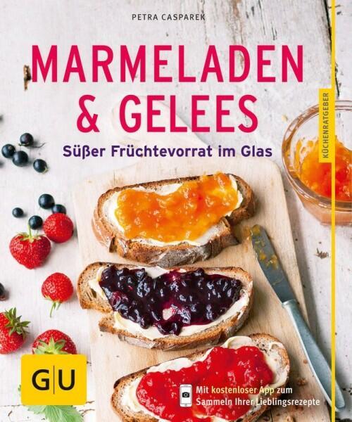 Casparek Petra: Marmeladen & Gelees