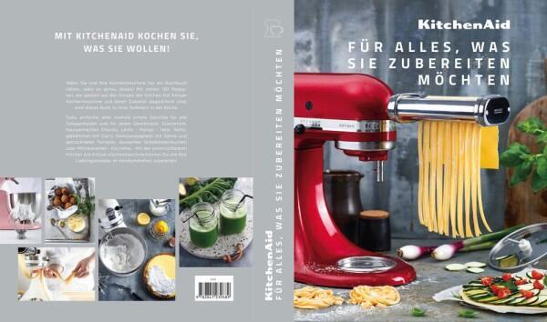 KitchenAid Kochbuch - Für alles, was Sie zubereiten möchten