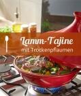 Lamm-Tajine mit Trockenpflaumen