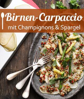 Birne-Basilikum Carpaccio mit Champignons und gegrilltem Spargel