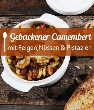 Gebackener Camembert mit Feigen, Nüssen & Pistazien