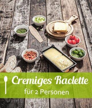 Cremiges Raclette für 2 Personen