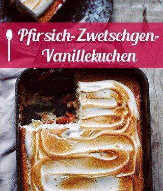 Pfirsich-Zwetschgen-Vanillekuchen