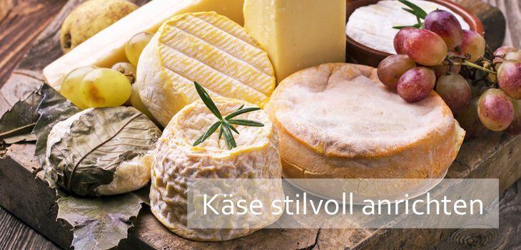 Käsebrett - Käsevariationen stilvoll servieren