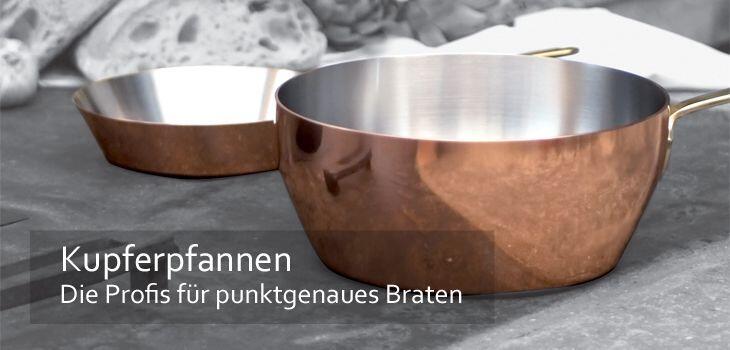 Kupferpfannen - Die Profis für punktgenaues Braten