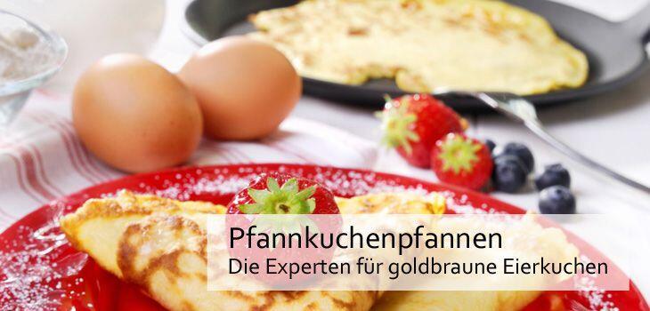 Pfannkuchenpfannen - Die Experten für goldbraune Eierkuchen