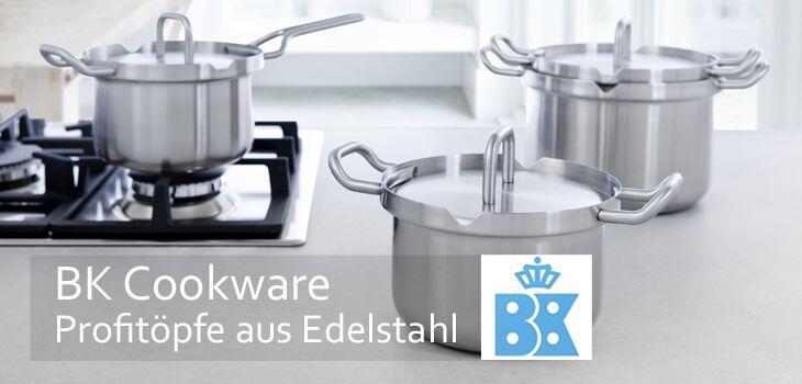 BK Cookware - Profitöpfe aus Edelstahl