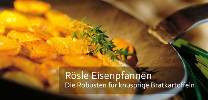 Rösle Eisenpfannen - Die Robusten für knusprige Bratkartoffeln