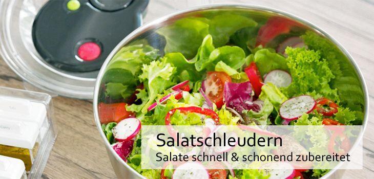 Salatschleudern - Salate schnell & vitaminschonend zubereitet