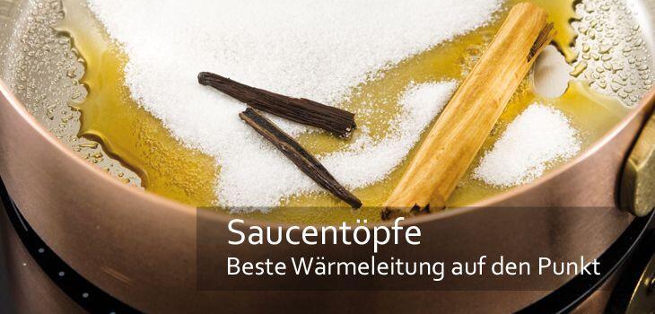 Saucentöpfe - Beste Wärmeleitung für punktgenaues Garen