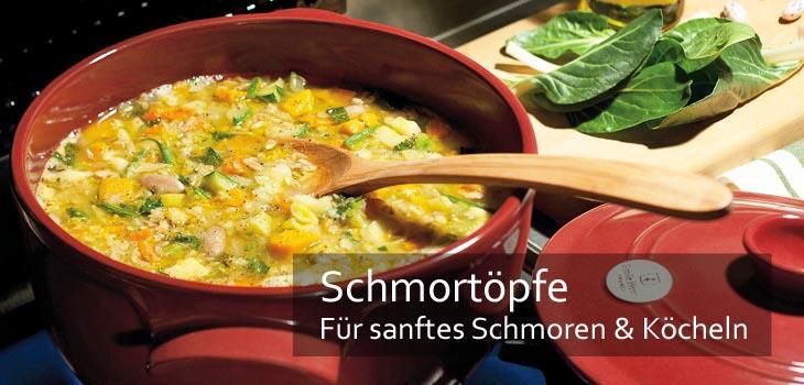 Schmortöpfe - für sanftes Schmoren & Köcheln von Eintöpfen, Ragouts und Schmorbraten