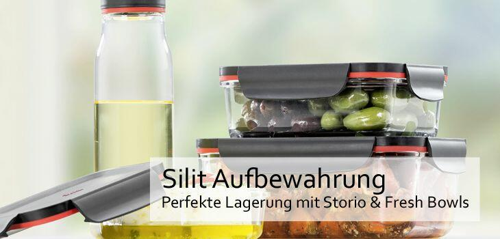 Silit Aufbewahrung - Perfekte Lagerung mit Storio & Fresh Bowls