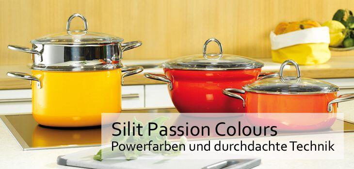 Silit Topfserie Passion Colours - Powerfarben und durchdachte Technik