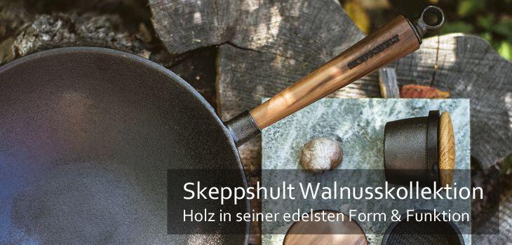 Skeppshult Walnusskollektion - Holz in seiner edelsten Form & Funktion