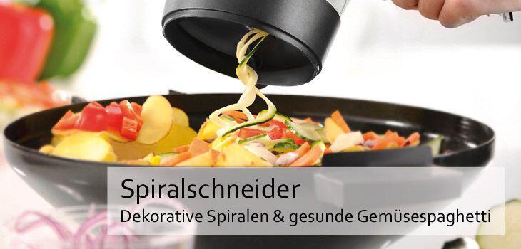 Spiralschneider - Für dekorative Spiralen & gesunde Gemüsespaghetti