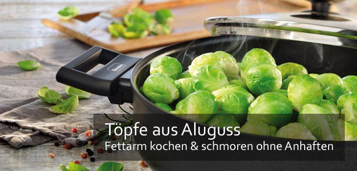 Töpfe aus Aluguss - Fettarm kochen & schmoren ohne Anhaften