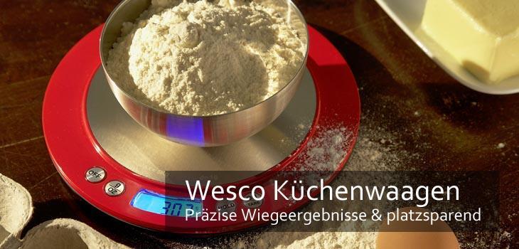 Wesco Küchenwaagen - Präzise Wiegeergebnisse & platzsparend