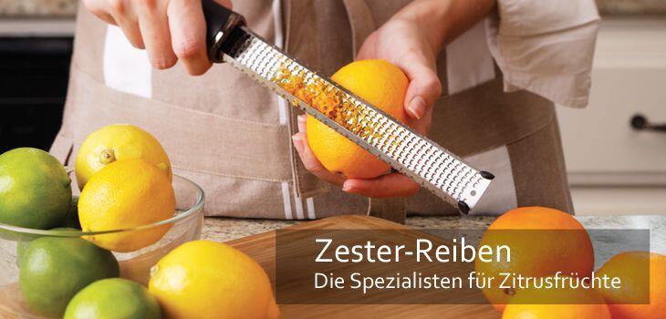 Zester-Reiben - Die Spezialisten für Zitrusfrüchte