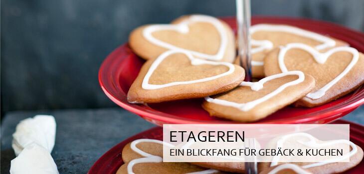 Etageren - ein Blickfang für Gebäck & Kuchen